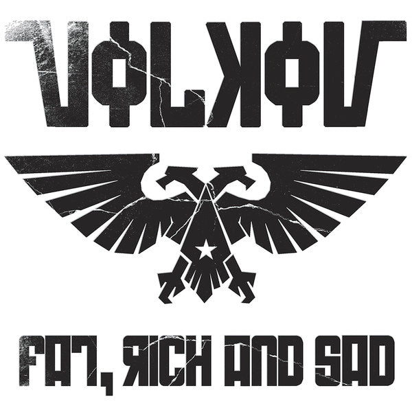 Volkov - Fat, Rich And Sad (LP)