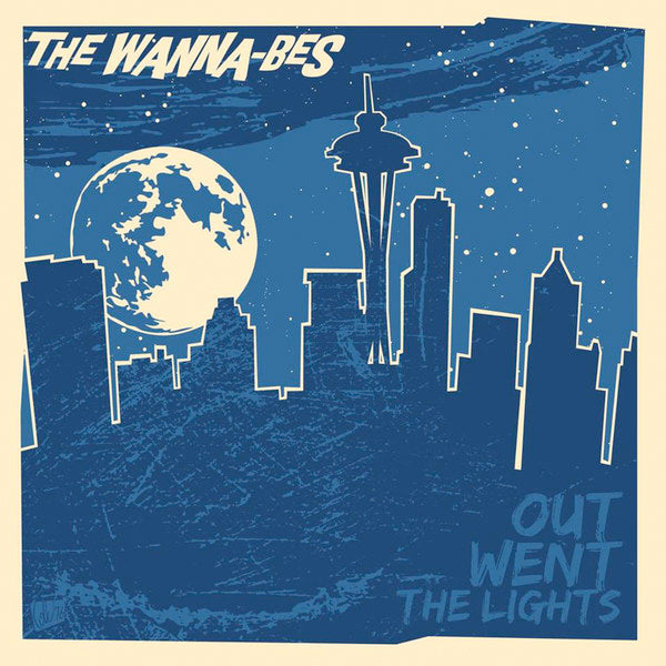 Wanna-Bes - Out Went The Lights (LP)
