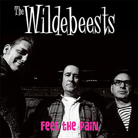 "Wildebeests - Feel The Pain (7"")"