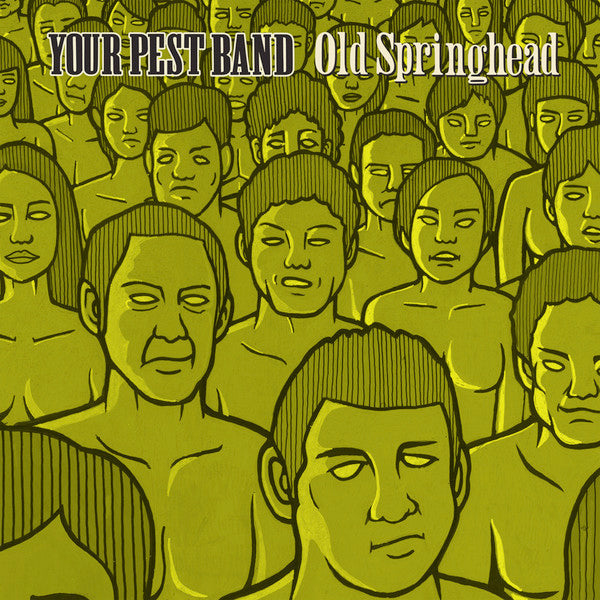 Your Pest Band ‎- Old Springhead (2LP)
