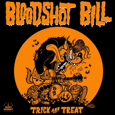 "Bloodshot Bill - Trick And Treat (7"")"