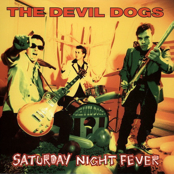 Devil Dogs ‎– Saturday Night Fever (LP)