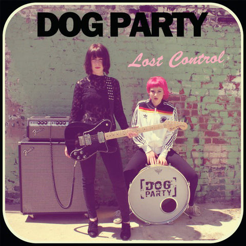 Dog Party ‎– Lost Control (LP)