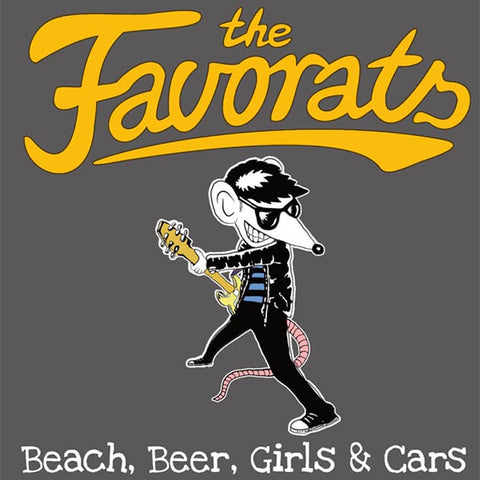 Favorats - Beach, Beer, Girls & Cars (CD)