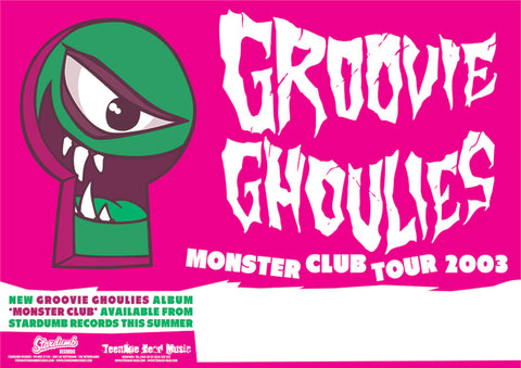 Groovie Ghoulies - Monster Club Tour 2003 (Poster)
