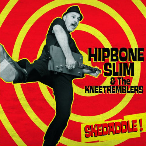 "Hipbone Slim And The Knee Tremblers - Skeddadle! (7"")"