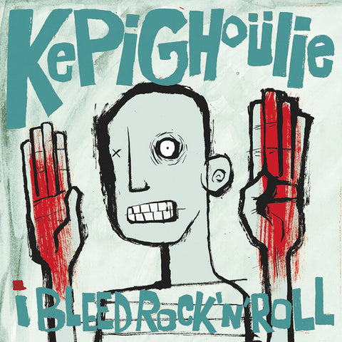 Kepi Ghoulie - I Bleed Rock 'N' Roll (LP)