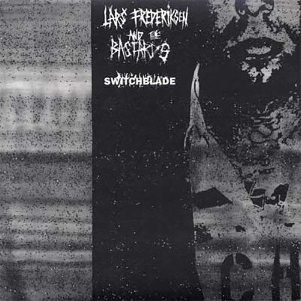"Lars Frederiksen And The Bastards ‎– Switchblade (12"")"
