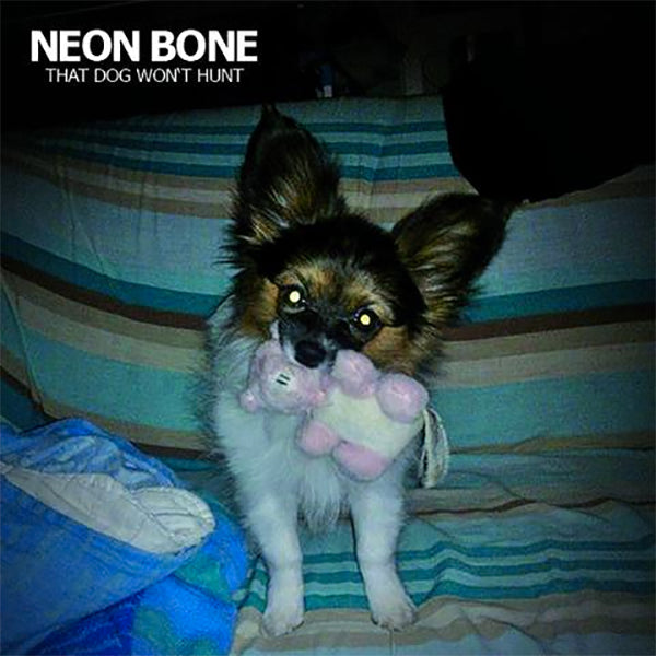 Neon Bone - The Dog Won't Hurt (CD)