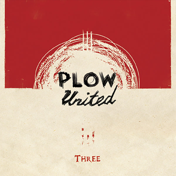 Plow United - Three (CD)
