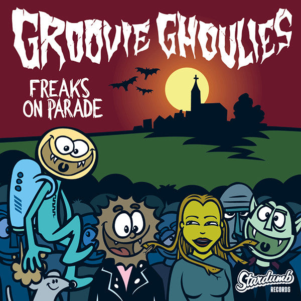 Groovie Ghoulies - Freaks On Parade (CD-EP)
