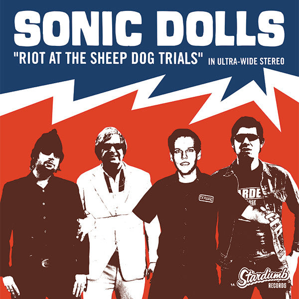Sonic Dolls - Riot At The Sheep Dog Trials (CD)