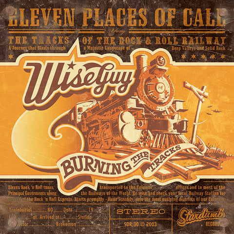 Wiseguy - Burning The Tracks (LP)
