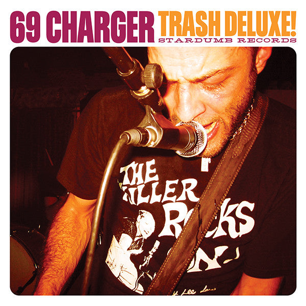 69 Charger - Trash Deluxe! (CD)