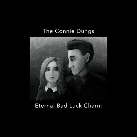 Connie Dungs - Eternal Bad Luck Charm (LP)