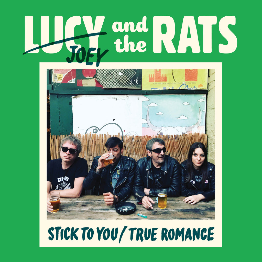 "Lucy and the Rats - Stick To You/True Romance (7"")"