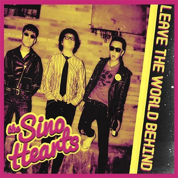 Sino Hearts - Leave The World Behind (CD)