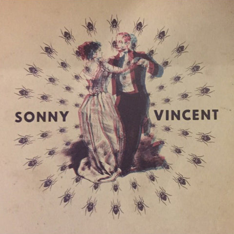 "Sonny Vincent - Lines On My Mirror (7"")"