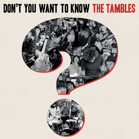 Tambles - Don't You Want To Know The Tambles? (CD)
