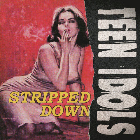 "Teen Idols - Stripped Down (7"")"