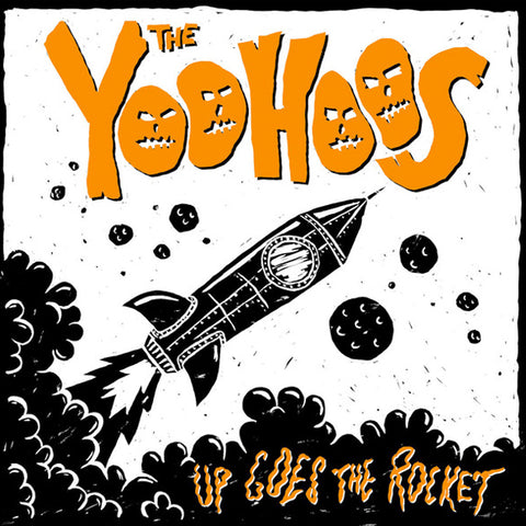 Yoohoos - Up Goes The Rocket (LP)