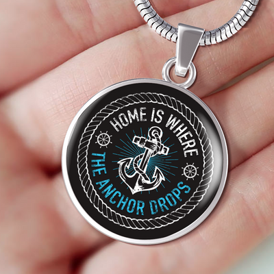 Home Is Where The Anchor Drops Luxury Necklace (Engraving Available)