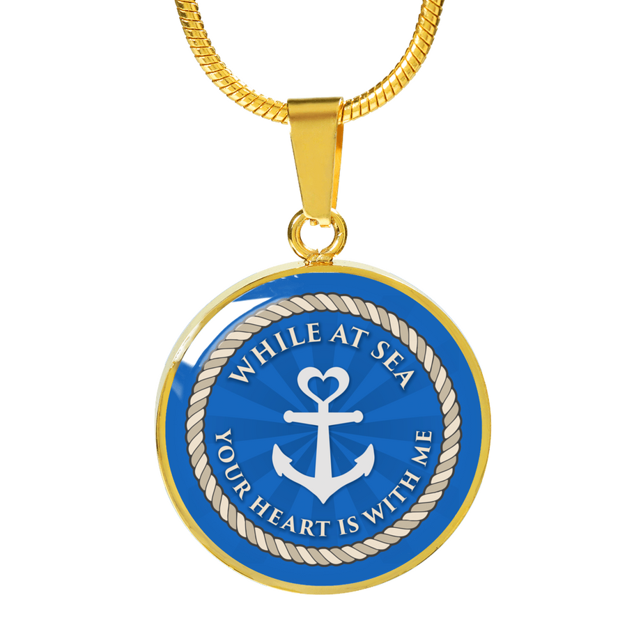 While At Sea Your Heart Is With Me Luxury Necklace