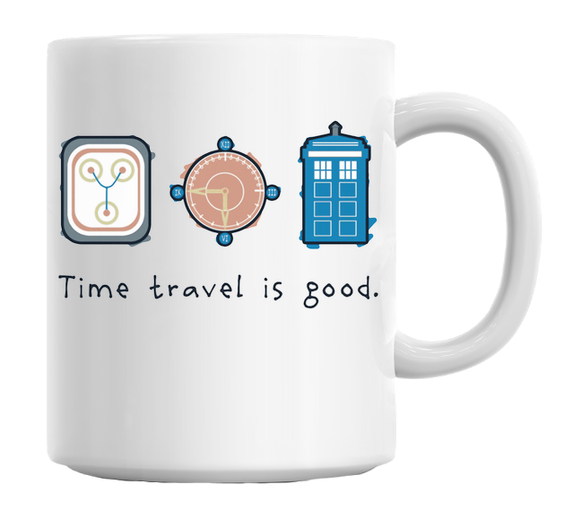 Time Travel Is Good Mug