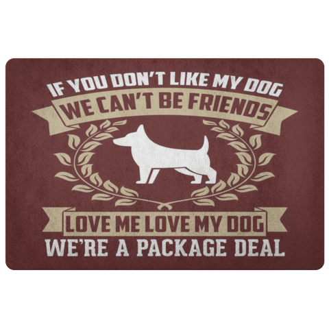 If You Don't Like My Dog DoorMat