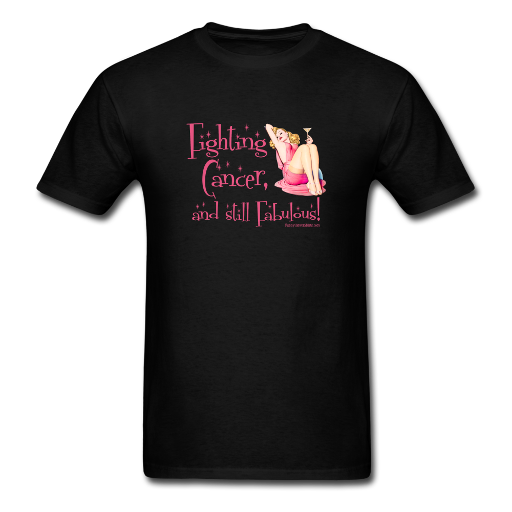 Fighting Cancer and Still Fabulous T-Shirt [product type] - Funny Cancer T Shirts and Chemo Gifts