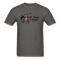 Check Them or I Will Men's Breast Cancer T-Shirt - Funny Cancer Shirts