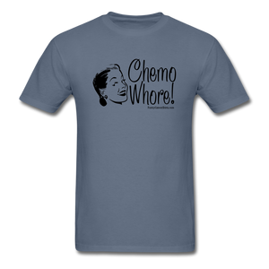 Chemo Whore Men's T-Shirt - Funny Cancer Shirts