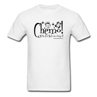 CHEMO! All the Cool Kids are Doing it! Men's T-Shirt [product type] - Funny Cancer T Shirts and Chemo Gifts