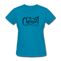 CHEMO! All the Cool Kids are Doing it! Women's T-Shirt [product type] - Funny Cancer T Shirts and Chemo Gifts