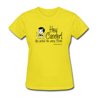 Cancer Picked the Wrong Bitch Women's T-Shirt - Funny Cancer Shirts