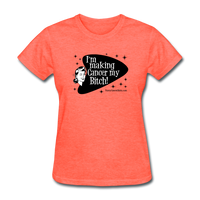 I'm Making Cancer My Bitch Women's T-Shirt [product type] - Funny Cancer T Shirts and Chemo Gifts