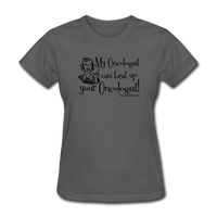 My Oncologist Can Beat Up Your Oncologist Women's T-Shirt - Funny Cancer Shirts