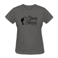 Chemo Whore Women's T-Shirt [product type] - Funny Cancer T Shirts and Chemo Gifts