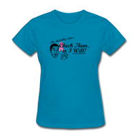 Check Them or I Will Women's T-Shirt [product type] - Funny Cancer T Shirts and Chemo Gifts