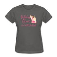 Fighting Cancer and Still Fabulous Women's T-Shirt [product type] - Funny Cancer T Shirts and Chemo Gifts
