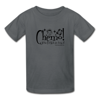 CHEMO! All the Cool Kids are Doing it! Kids' T-Shirt - Funny Cancer Shirts