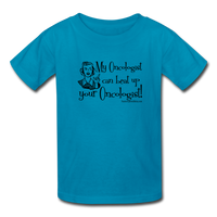 My Oncologist Can Beat Up Your Oncologist Kids' T-Shirt [product type] - Funny Cancer T Shirts and Chemo Gifts