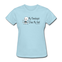 My Oncologist Does My Hair Women's T-Shirt [product type] - Funny Cancer T Shirts and Chemo Gifts