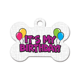 It's My Birthday! Bone Pet ID Tag