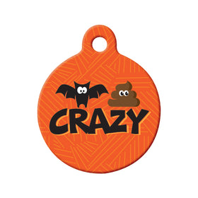 Bat Shit Crazy Circle Pet ID Tag
