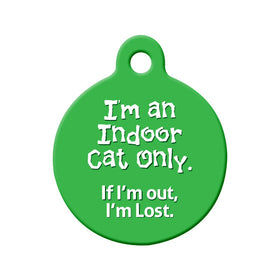 Indoor Cat Only. If I'm Out, I'm Lost Bone Pet ID Tag
