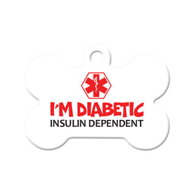 I'm Diabetic, Insulin Dependant Bone Pet ID Tag