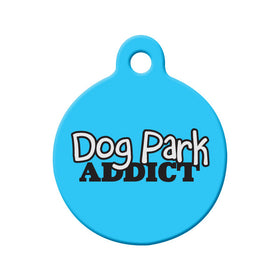 Dog Park Addict Circle Pet ID Tag