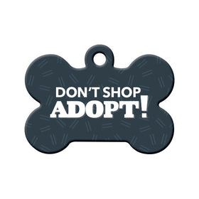 Don't Shop Adopt Bone Pet ID Tag