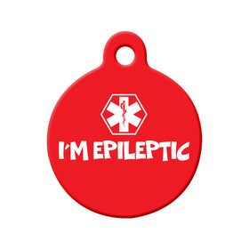I'm Epileptic Circle Pet ID Tag